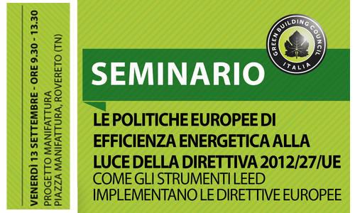 Seminario 2013 GBC Italia – Politiche europee di efficienza energetica