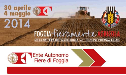 Fieragricola 2014 – 65ma edizione della Fiera internazionale dell'Agricoltura e della Zootecnia di Foggia