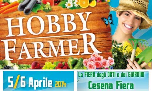HOBBY FARMER 2014 la FIERA degli ORTI e dei GIARDINI