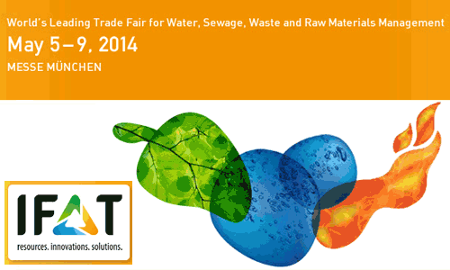 IFAT 2014 – World Trade Fair for Water, Sewage, Waste & Raw Materials