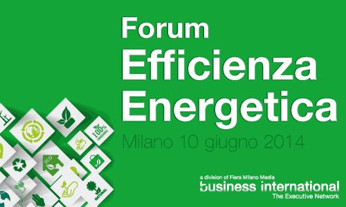Forum Efficienza Energetica 2014 – Milano